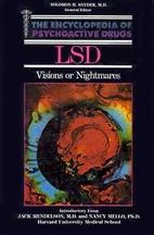 Lsd: Visions or Nightmares? (Encyclopedia of…