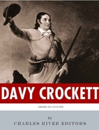 American Legends: The Life of Davy Crocket…