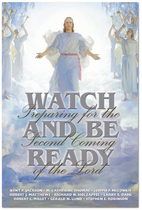 Watch and Be Ready: Preparing for the Second…