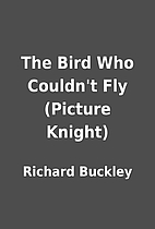 The Bird Who Couldn't Fly (Picture…