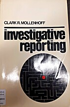 Investigative reporting : from courthouse to…