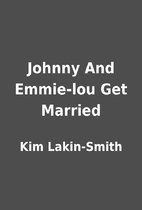 Johnny And Emmie-lou Get Married by Kim…