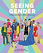 Seeing Gender: An Illustrated Guide to…