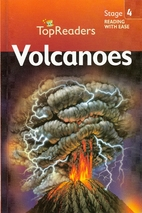 Volcanoes (Top Readers: Stage 4) by Robert…