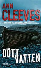 Dead Water (Shetland) by Ann Cleeves