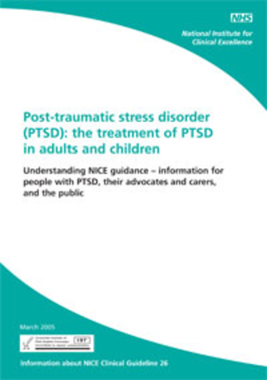 Post-traumatic Stress Disorder (PTSD): the treatment of PTSD in adults and children