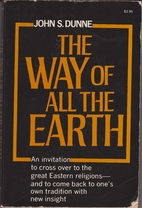 The Way of All the Earth: Experiments in…