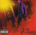 Scars on Broadway by Scars On Broadway