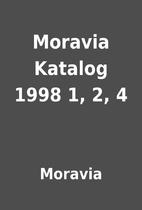 Moravia Katalog 1998 1, 2, 4 by Moravia