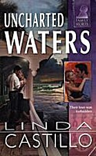 Uncharted Waters by Linda Castillo