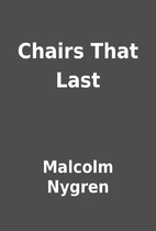 Chairs That Last by Malcolm Nygren