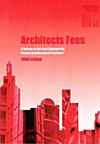 Architects Fees : a survey of the fees…
