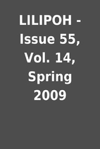 LILIPOH - Issue 55, Vol. 14, Spring 2009