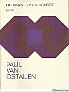 Over Paul van Ostaijen by Herman Uyttersprot