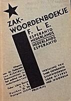 Zakwoordenboekje F.L.E. Esperanto-Nederlands…