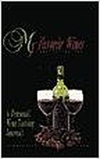 My favorite wines : a personal wine tasting…