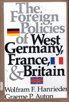 The foreign policies of West Germany,…