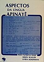 Aspectos da lingua Apinayé by…