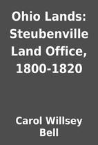 Ohio Lands: Steubenville Land Office,…