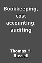 Bookkeeping, cost accounting, auditing by…