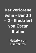 Der verlorene Sohn - Band 1 + 2 -…