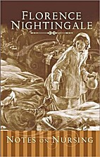 Notes on Nursing by Florence Nightgale