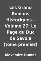 Les Grand Romans Historiques - Volume 27: Le…