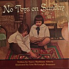 No Toys on Sunday by Nancy Markham Alberts