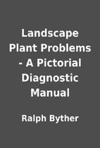 Landscape Plant Problems - A Pictorial…