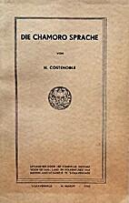 Die Chamoro Sprache by H. Costenoble