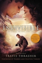 Indivisible: A Novelization by Travis…