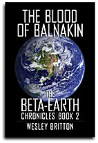 The Blood of Balnakin - The Beta Earth…