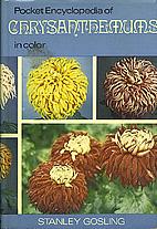 The Pocket Encyclopaedia of Chrysanthemums…