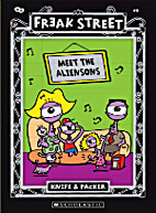 Freak Street: Meet the Aliensons by Packer…