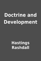 Doctrine and Development by Hastings…