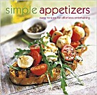 Simple Appetizers: Easy Recipes for…