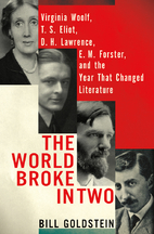 The World Broke in Two: Virginia Woolf, T.S.…