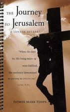 The Journey to Jerusalem: A Lenten Retreat…