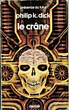 Le crâne by Philip K. Dick