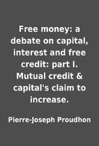 Free money: a debate on capital, interest…