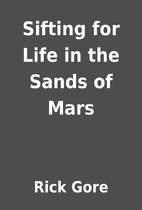 Sifting for Life in the Sands of Mars by…