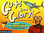 Guts and Glory by David George Gordon