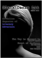 Black Denim Lit #2: The Scent of Darkness…