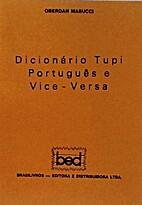 Dicionário Tupi Português e Vice-Versa by…
