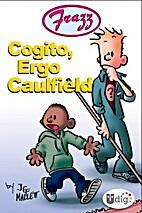 Frazz: Cogito, Ergo Caulfield by Jef Mallett