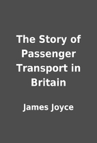 The Story of Passenger Transport in Britain…