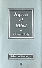 Aspects of mind by Gilbert Ryle