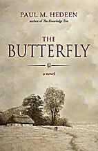 The butterfly by Paul M. Hedeen