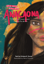 Anacaona: The Golden Flower Queen (She Was)