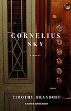Cornelius Sky by Timothy Brandoff